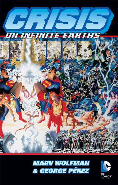 Crisis on Infinite Earths By Wolfman, Marv/ Perez, George